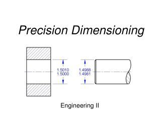 Precision Dimensioning
