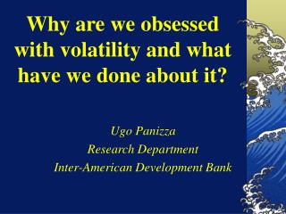 Why are we obsessed with volatility and what have we done about it?