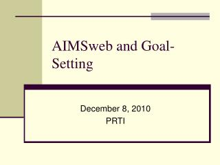 AIMSweb and Goal-Setting