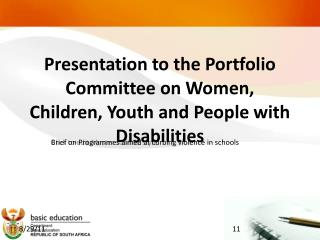 Presentation to the Portfolio Committee on Women, Children, Youth and People with Disabilities