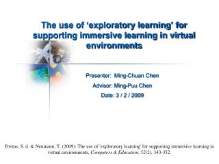 The use of 'exploratory learning' for supporting immersive learning in virtual environments