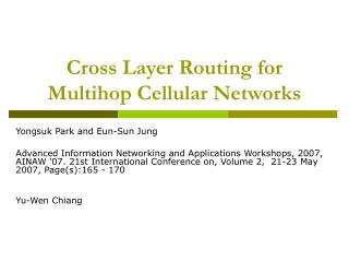 Cross Layer Routing for Multihop Cellular Networks