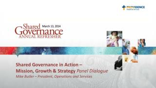 Shared Governance in Action – Mission, Growth & Strategy  Panel Dialogue