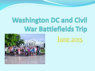 Washington DC and Civil War Battlefields Trip