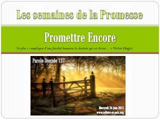 Promettre Encore
