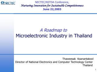 A Roadmap to  Microelectronic Industry in Thailand