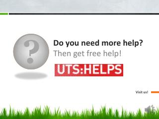 Do you need more help? Then get free help!