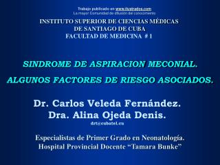 SINDROME DE ASPIRACION MECONIAL. ALGUNOS FACTORES DE RIESGO ASOCIADOS.