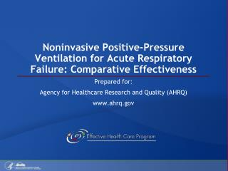 Noninvasive Positive-Pressure Ventilation for Acute Respiratory Failure: Comparative Effectiveness
