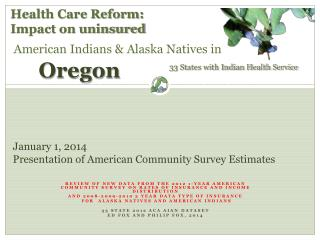 January 1, 2014 Presentation of American Community Survey Estimates