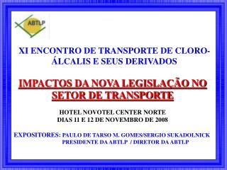 XI ENCONTRO DE TRANSPORTE DE CLORO-ÁLCALIS E SEUS DERIVADOS
