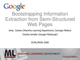 Bootstrapping Information Extraction from Semi-Structured Web Pages