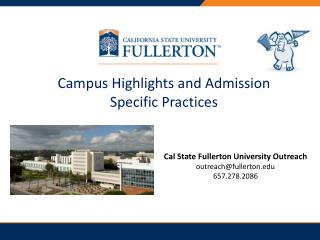 Campus Highlights and Admission Specific Practices