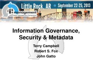 Information Governance, Security & Metadata