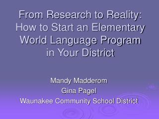From Research to Reality: How to Start an Elementary World Language Program in Your District