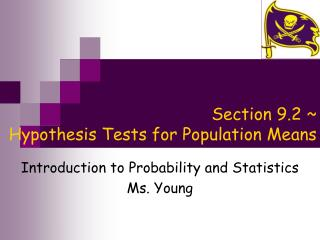 Section 9.2 ~  Hypothesis Tests for Population Means