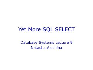 Yet More SQL SELECT
