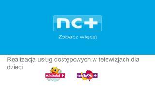 Realizacja usług dostępowych w telewizjach dla dzieci