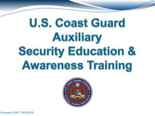 U.S. Coast Guard Auxiliary Security Education & Awareness Training