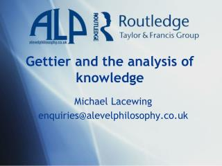 Gettier and the analysis of knowledge