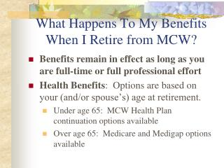 What Happens To My Benefits When I Retire from MCW?