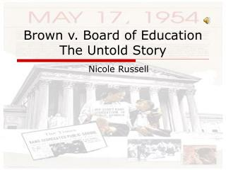 Brown v. Board of Education The Untold Story