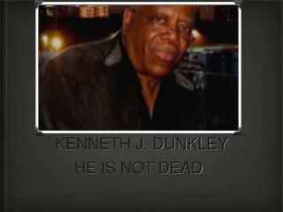 KENNETH J. DUNKLEY