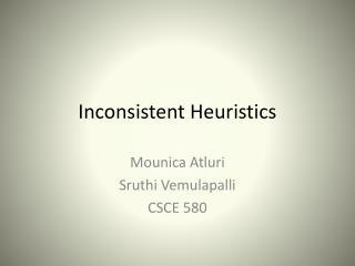 Inconsistent Heuristics
