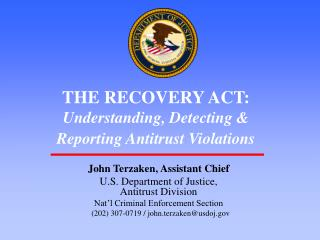 THE RECOVERY ACT: Understanding, Detecting   Reporting Antitrust Violations