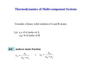 Thermodynamics of Multi-component Systems