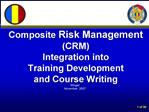 Composite Risk Management CRM Integration into Training Development and Course Writing