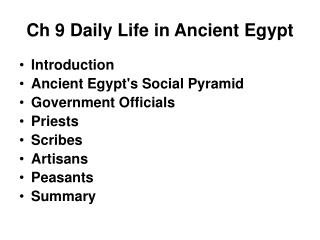 Ch 9 Daily Life in Ancient Egypt
