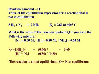 3 H 2   + N 2          2 N H 3                    K c  = 9.60 at 600  C