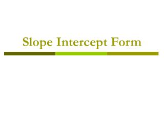 Slope Intercept Form