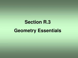 Section R.3 Geometry Essentials