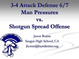 3-4 Attack Defense 6/7 Man Pressures vs. Shotgun Spread Offense