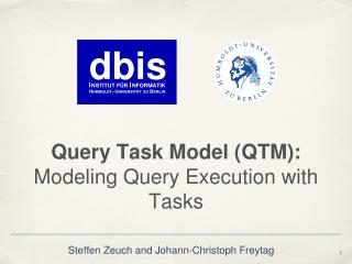 Query Task Model (QTM): Modeling  Query Execution with Tasks