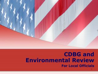 CDBG and  Environmental Review For Local Officials
