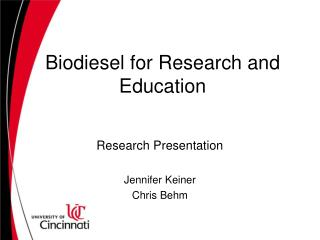 Biodiesel for Research and Education
