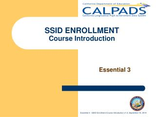 SSID ENROLLMENT Course Introduction