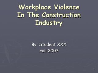 Workplace Violence In The Construction Industry