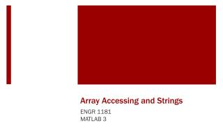 Array Accessing and Strings