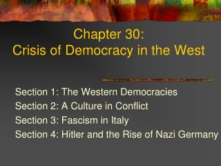 Chapter 30:  Crisis of Democracy in the West