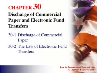 CHAPTER  30 Discharge of Commercial Paper and Electronic Fund Transfers