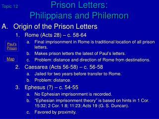 Topic 12 Prison Letters:  Philippians and Philemon