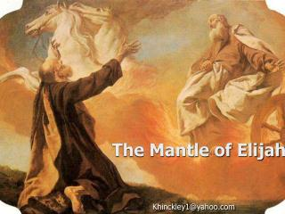 The Mantle of Elijah