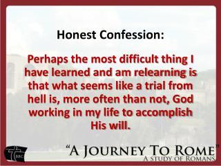 Honest Confession: