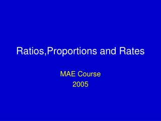 Ratios,Proportions and Rates