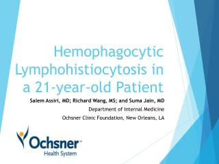 Hemophagocytic Lymphohistiocytosis in a 21-year-old Patient