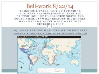 Bell-work  8/22/14